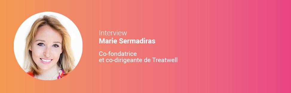 Marie Sermadiras : « La communication a eu un rôle fondamental dans le développement de Treatwell »