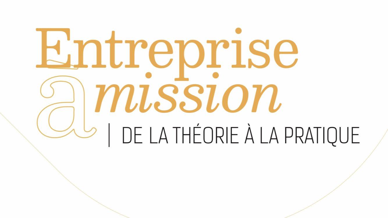 « Entreprise à mission » : un guide pratique